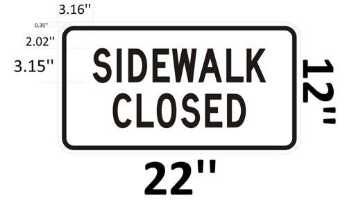 SIDEWALK CLOSED SIGN HEAVY DUTY SIGN