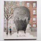 Mr Huff by Anna Walker (Hardback, 2015)