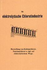 Die Herstellung von Kaliumchlorat Natriumchlorat mit Elektrolyse Fachbuch 1905