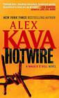Hotwire by Alex Kava (Paperback / softback)