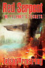 Red Serpent: The Prophet's Secrets by Delson Armstrong (Paperback / softback, 2010)