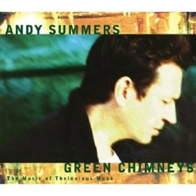 "ANDY SUMMERS ""GREEN CHIMNEYS"" CD NEW"