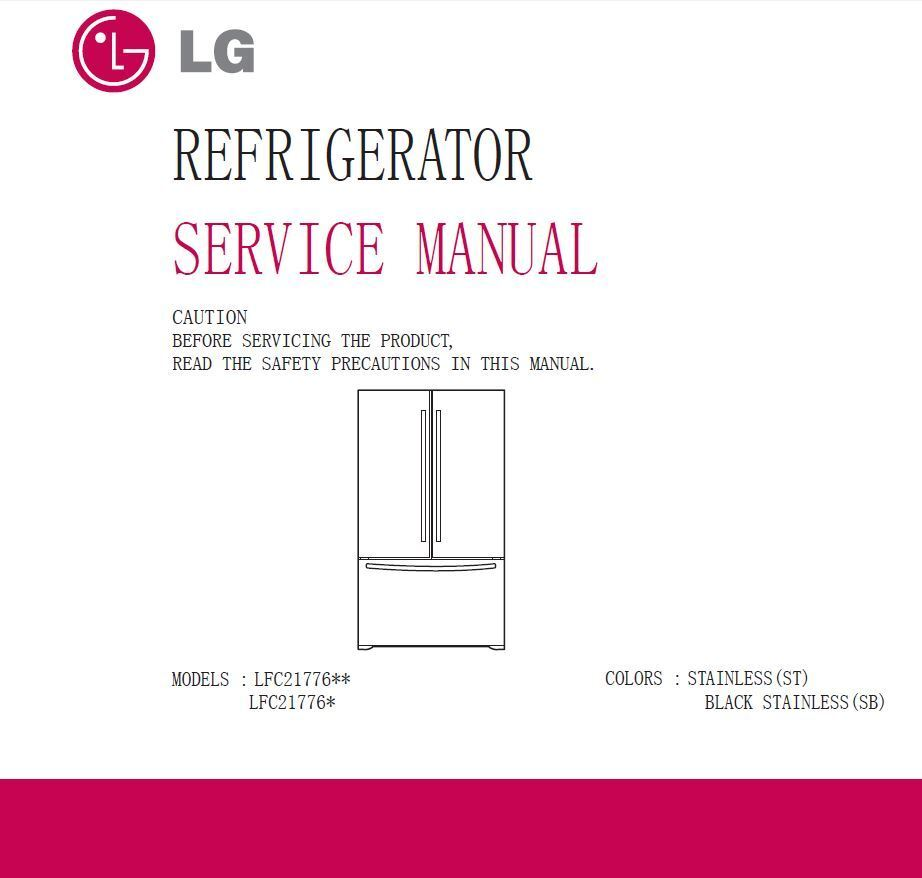 When you own this service repair manual you will get access to highly  comprehensive service, repair and workshop manual as used by the authorized  LG ...