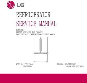 lg lfc21776d lfc21776st refrigerator service manual ebay rh ebay com Whirlpool Dishwasher Manual Whirlpool Dishwasher Manual