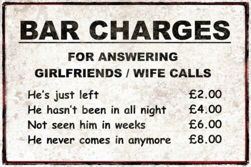 FUNNY PUB BAR CHARGES for answering phone to wife poster print sign