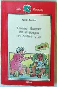 Cómo Librarse De La Suegra En Quince Días Ramón Escobar Ed Libsa 1990 Ver Ebay