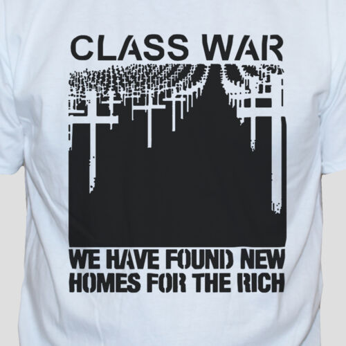 Class War T shirt Protest Left Wing Anarchy Punk Rock Political Graphic Tee