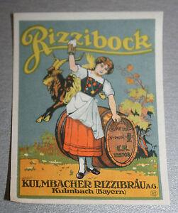 Uraltes-Vorkrieg-Bieretikett-BE-VK-Kulmbacher-Rizzibraeu-Kulmbach-Rizzibock-Rizzi