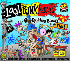 Local PunkHeroes Volume 1: The Dirty Scums-No Numbers-Get Stuffed-Repulsives