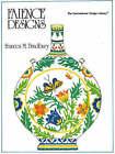 Faience Designs by Frances M. Bradbury (Paperback, 1984)