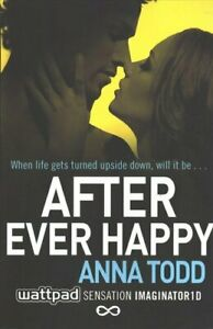After-Ever-Happy-by-Anna-Todd-9781501106842-Brand-New-Free-UK-Shipping