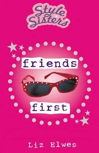 Friends Erste (Stil Sisters) Von Liz Elwes, Gut Gebrauchtes Buch (Pape