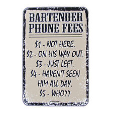 Metal Bartender Phone Fees Tin Sign Funny Tiki Bar/Pub/Tavern Signs Wall Decor