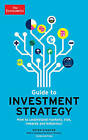 The Economist Guide to Investment Strategy: How to Understand Markets, Risk, Rewards and Behaviour by The Economist, Peter Stanyer (Paperback / softback, 2014)