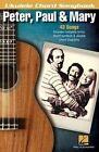 Peter, Paul & Mary by Hal Leonard Publishing Corporation (Paperback / softback, 2014)