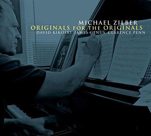 Michael Zilber - Originals For The Originals [CD]