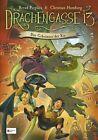 Drachengasse 13 Bd. 03. Das Geheimnis der Xix von Bernd Perplies und Christian Humberg (2012, Gebundene Ausgabe)