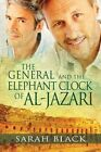 The General and the Elephant Clock of Al-Jazari by Sarah Black (Paperback / softback, 2013)