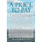 a to Pay by Chaney Robert E. (author) 9781456874773