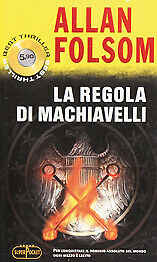 La regola di Machiavelli Folsom Allan