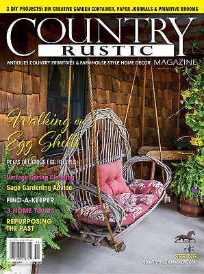 Country Rustic Magazine Spring 2020 Issue Primitives Farmhouse Style Ebay