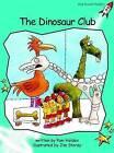 Dinosaur Club: Fluency: Level 2 by Pam Holden (Paperback, 2004)