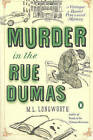 Murder in the Rue Dumas: A Verlaque and Bonnet Mystery by M. L. Longworth (Paperback, 2012)