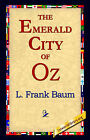 The Emerald City of Oz by L Frank Baum (Hardback, 2006)