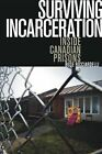 Surviving Incarceration: Inside Canadian Prisons by Rose Ricciardelli (Paperback, 2014)