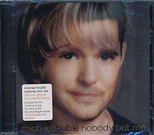 Michael-Buble-Nobody-But-Me-CD-NEW-I-Believe-In-You-This-Love-Of-Mine