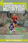 Runner's World  Performance Nutrition for Runners by Matt Fitzgerald (Paperback, 2005)