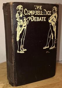 Antique-CAMPBELL-RICE-DEBATE-Christian-Baptism-1917-Reprint-1844-Rare-912-Pages