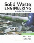 Solid Waste Engineering: A Global Perspective by Christian Ludwig, William A Worrell, P Aarne Vesilind (Hardback, 2016)