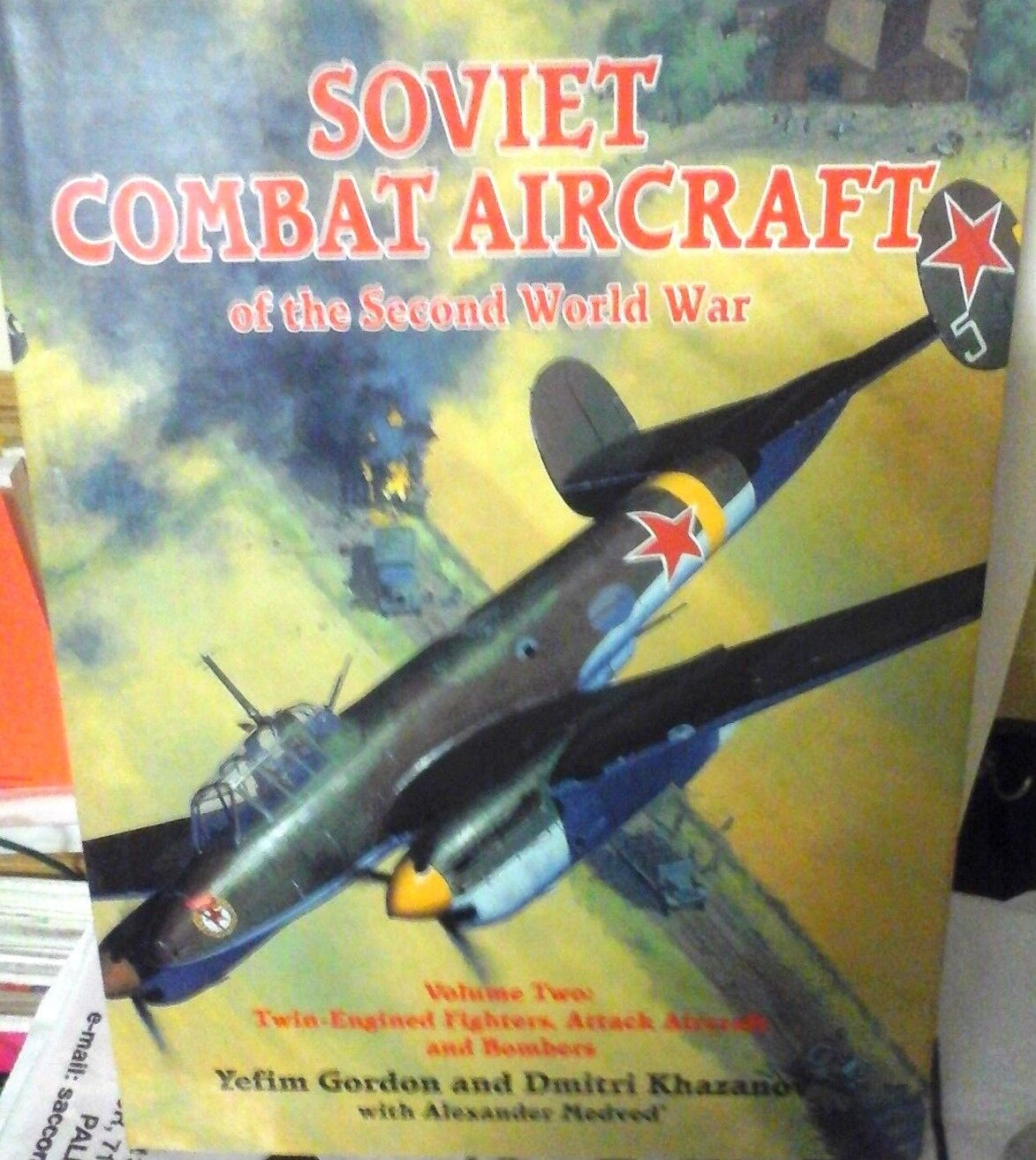 SOVIET COMBAT AIRCRAFT OF THE SECOND WORLD WAR VOL.2 TWIN ENGINED FIGHTERS