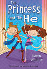 The Princess and the He by Karen Wallace (Paperback, 2010)