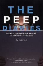 The  Peep Diaries: How We're Learning to Love Watching Ourselves and O-ExLibrary