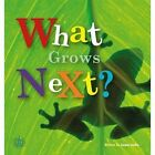 What Grows Next? by James Locke (Paperback, 2015)