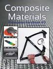 Composite Materials: Fabrication Handbook #3 by John Wanberg (Paperback / softback, 2013)