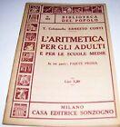LIBRO BIBLIOTECA DEL POPOLO L'ARITMETICA PER GLI ADULTI SCUOLE MEDIE VOL 1 N 563