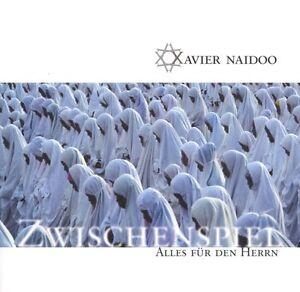 XAVIER-NAIDOO-034-ZWISCHENSPIEL-ALLES-FUR-DEN-034-2-CD-NEU