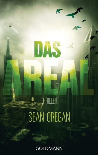Das Areal  Sean Cregan  Thriller Taschenbuch  ++Ungelesen++