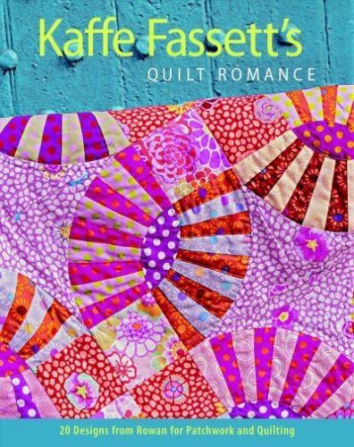 Brand New Paperback by Fassett Kaffe ... Kaffe Fassett/'s Quilt Romance COR