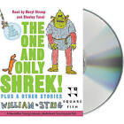 The One and Only Shrek!: Plus 5 Other Stories by William Steig (CD-Audio, 2007)