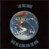 The Dillards - Take Me Along For The Ride [new Cd] on Sale