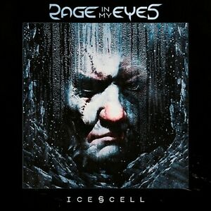 Rage In My Eyes - Ice Cell (CD - 2019)