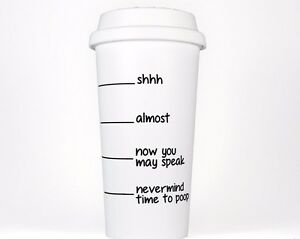 Details About Shhh Almost Now Speak Time To Coffee Tumbler Plastic Cup Funny Travel Mug