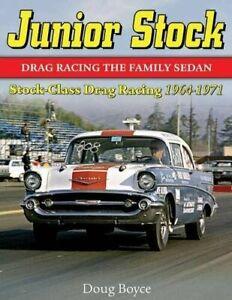Junior-Stock-Drag-Racing-the-Family-Sedan-Paperback-by-Boyce-Doug-Brand