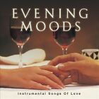 Evening Moods: Instrumental Love Songs by Various Artists (CD, Jul-2007, Signature)