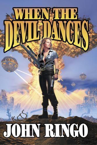 When the Devil Dances by John Ringo (2003, Paperback) 9