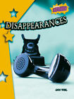 Disappearances: Atomic Level Four by Capstone Global Library Ltd (Paperback, 2007)